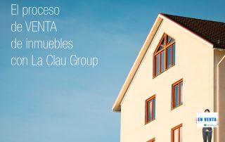 El Proceso de Venta de Inmuebles con La Clau Group